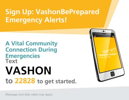 Text VASHON to 22828 to sign up for emergency alrt emails from VashonBePrepared